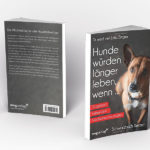 Buch_Ziegler_Hunde_wuerden_laenger_leben wenn | Dr.Jutta Ziegler